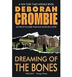 Dreaming of the Bones (0061150401) by Crombie, Deborah