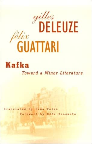 Kafka: Toward a Minor Literature (Theory and History of Literature)
