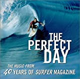 Various Artists Perfect Day: 40 Years of Surfer Magazine