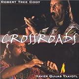 echange, troc Robert Tree Cody, Xavier Quijas Yxayotl - Crossroads