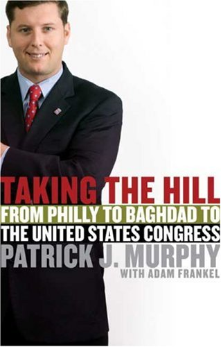 Taking the Hill: From Philly to Baghdad to the United States Congress