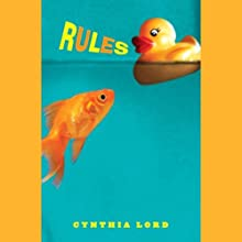 Rules (       UNABRIDGED) by Cynthia Lord Narrated by Jessica Almasy