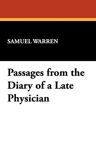 Passages from the Diary of a Late Physician