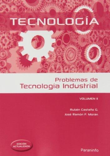PROBLEMAS DE TECNOLOGIA INDUSTRIAL II