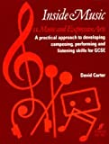Inside Music II -- Music and Expressive Arts (Faber Edition) (v. 2) (0571512348) by Carter, David