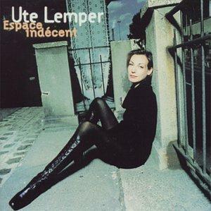Ute Lemper - Espace Indécent - Zortam Music