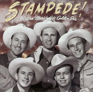 Various Artists - Stampede! Western Music's Late Golden Era