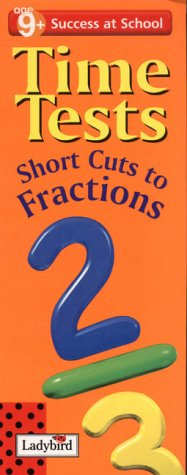 Time Tests: Short Cut to Fractions (Success at School)
