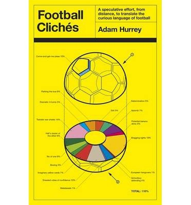 [(Football Cliches)] [Author: Adam Hurrey] published on (January, 2015) (Football Cliches compare prices)