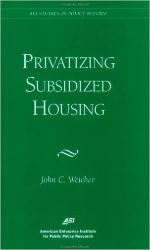 Privatizing Subsidized Housing (Aei Studies in Policy Reform)