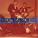 Image of Chicken Session: Early Northwest Rockers And Instrumentals Vol. 2