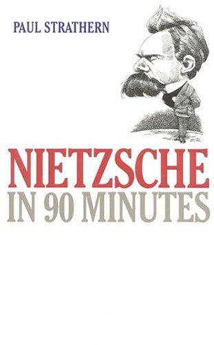 Nietzsche in 90 Minutes, PAUL STRATHERN