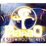I Show You Secrets von PHARAO bei Amazon kaufen