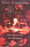 Mendeleyev's Dream: The Quest for the Elements (0140284141) by Strathern, Paul