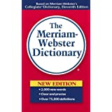 The Merriam-Webster Dictionary ~ Merriam-Webster Inc.