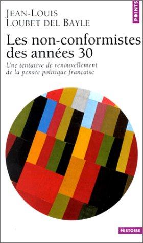 Les non-conformistes des années 30 : Une tentative de renouvellement de la pensée politique française