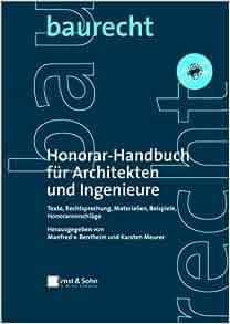 honorar handbuch f r architekten und ingenieure texte materialien beispiele rechtsprechung. Black Bedroom Furniture Sets. Home Design Ideas