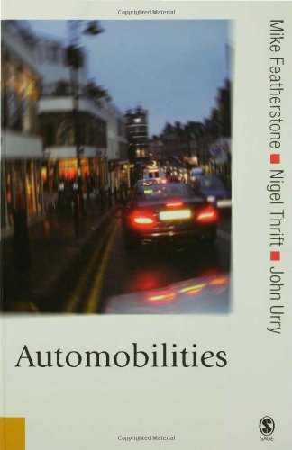 Automobilities (Published in association with Theory, Culture & Society)