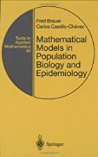 Mathematical Models in Population Biology and Epidemiology by Brauer