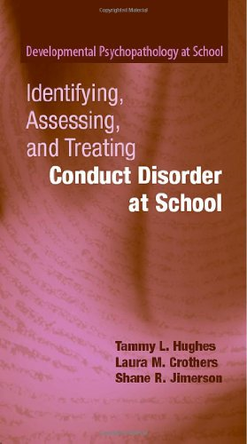 Identifying, Assessing, and Treating Conduct Disorder at...