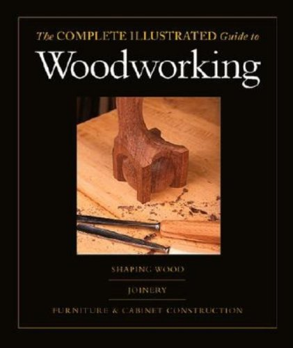 3 Volume SlipCase Set: The Complete Illustrated Guide to Woodworking - Taunton Press - RC-T070665 - ISBN: 1561586021 - ISBN-13: 9781561586028