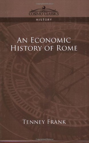 An Economic History of Rome (Cosimo Classics History)