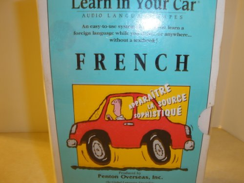 Learn in Your Car French Audio Language Tapes (Complete 3 volume set)