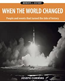 When The World Changed (Moments In History)