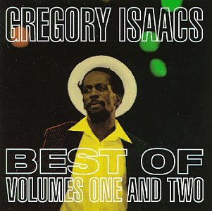 Gregory Isaacs - The Best Of Volume One And Two - Zortam Music