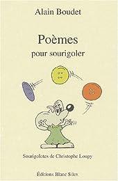 Poèmes pour sourigoler