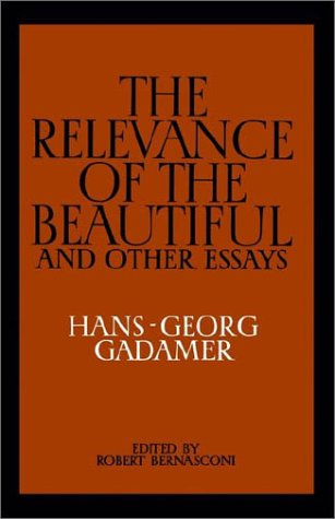 The Relevance of the Beautiful and Other Essays, Hans-Georg Gadamer