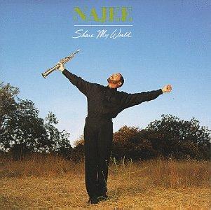 Najee - Share My World - Zortam Music