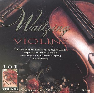 101 Strings - Waltzing Violins - Zortam Music