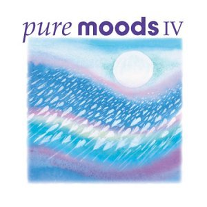 Various Artists - Pure Moods, Vol. IV - Zortam Music