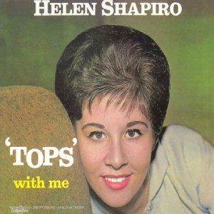 Helen Shapiro - Tops With Me - Zortam Music