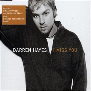 Darren Hayes - I Miss You - Zortam Music