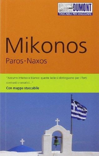 Mikonos, Paros, Naxos. Con mappa