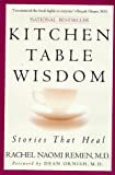 Kitchen Table Wisdom: Stories That Heal Reviews