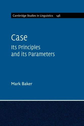 Case: Its Principles and its Parameters (Cambridge Studies in Linguistics)