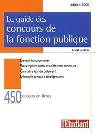 Le guide des concours de la fonction publique par Céline Manceau