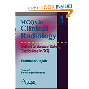 Mcqs in Clinical Radiology: Chest And Cardiovascular Radiology (MCQs in Clinical Radiology S.) (MCQs in Clinical Radiology)