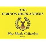 GORDON HIGHLANDERS COLL V1   BAGPIPE