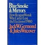 Blue Smoke and Mirrors