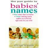 The Pan Guide to Babies' Namesby Stuart Wilson