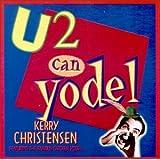 U 2 Can Yodel