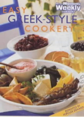 "Easy Greek-Style Cookery (Australian Womens Weekly) (""Australian Women's Weekly"" Home Library)"