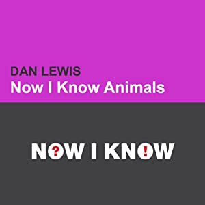 Now I Know: Animals Audiobook