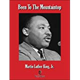 Been to the Mountaintop ~ Jr. Martin Luther King