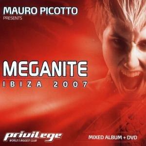 Mauro Picotto - Meganite Ibiza - Zortam Music