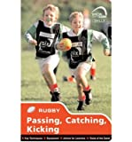 Skills: Rugby - Passing, Catching, Kicking